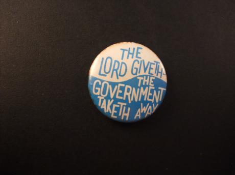 The Lord Giveth- The Government Taketh Away